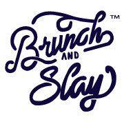 Brunch and Slay Logo